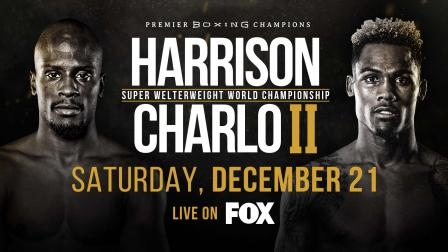 Harrison vs Charlo 2 Preview: December 21, 2019 - PBC on FOX