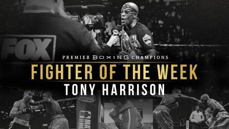 Fighter Of The Week: Tony Harrison