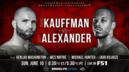 Kauffman vs Alexander Preview: June 10, 2018 - PBC on FS1