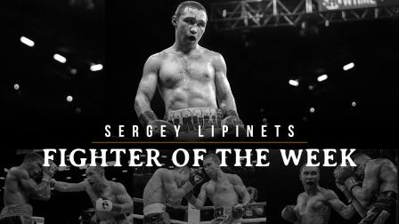 Fighter of the Week: Sergey Lipinets