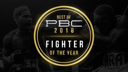 Best of PBC 2018: Fighter of the Year