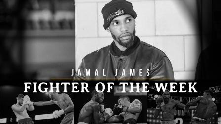 Fighter Of The Week: Jamal James