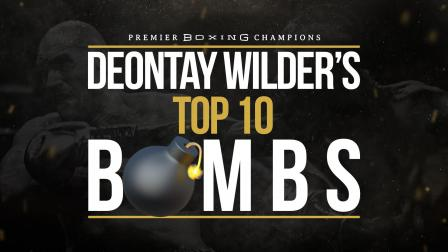 Deontay Wilder's Top 10 Bombs
