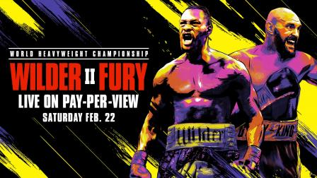 Wilder vs Fury II - Watch Fight Preview | February 22, 2020