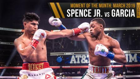 March 2019 Moment of the Month: Spence Jr. vs Garcia