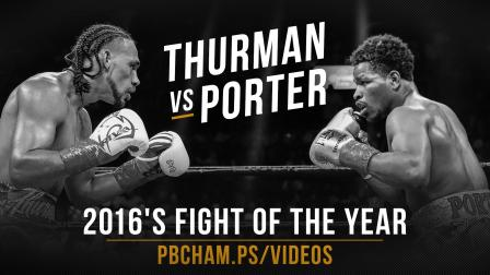 Thurman vs Porter Full Fight: June 25, 2016 - PBC on CBS