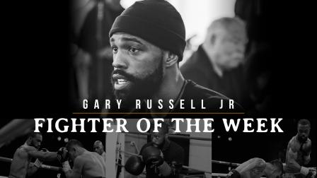 Fighter of the Week: Gary Russell Jr
