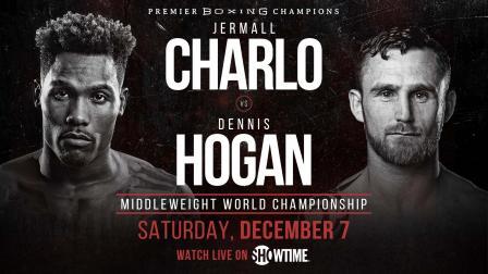 Charlo vs Hogan Preview: December 7, 2019 - PBC on Showtime