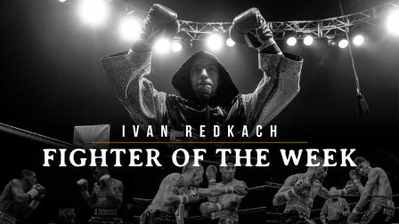 Fighter of the week: Ivan Redkach