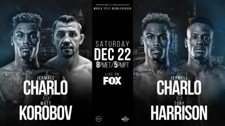 Charlo vs Korobov and Charlo vs Harrison Preview: December 22, 2018
