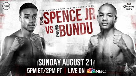 Spence Jr. vs Bundu Preview: August 21, 2016