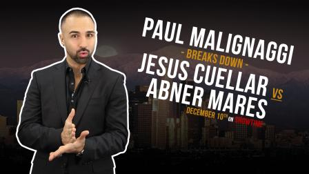 Paul Malignaggi Breaks Down Cuellar vs Mares on December 10, 2016