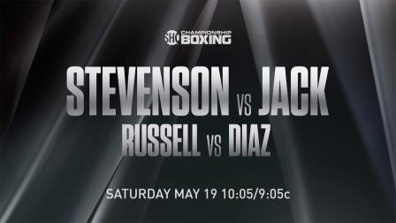 Stevenson vs Jack Preview: May 19, 2018 - PBC on Showtime