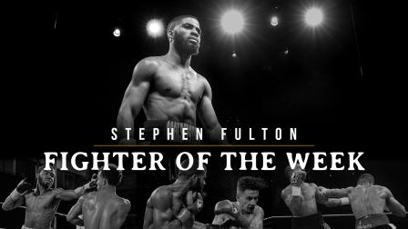 Fighter of the Week: Stephen Fulton