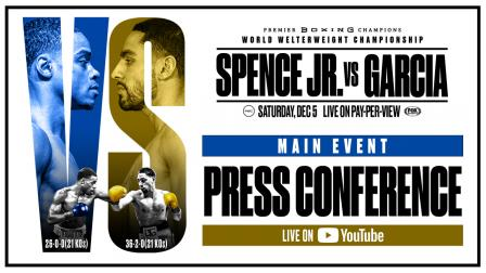 Spence vs Garcia Main Event Press Conference