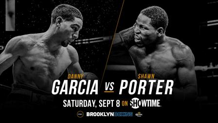 PBC This Just In: Garcia vs Porter announced for September 8, 2018