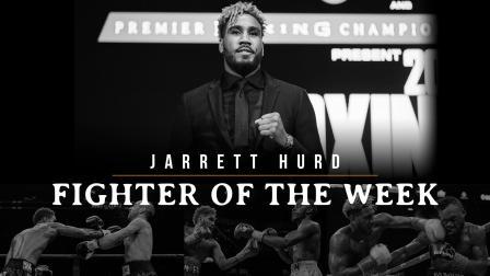 Fighter of the Week: Jarrett Hurd