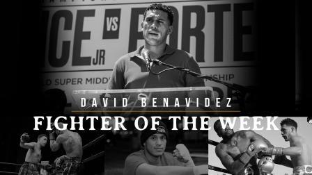 Fighter of The Week: David Benavidez