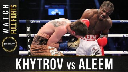 Khytrov vs Aleem - Waatch Full Fight | January 14, 2017
