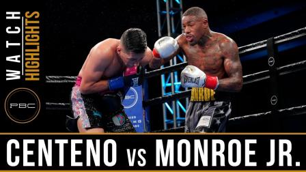Centeno vs Monroe Highlights - Watch Fight Highlights | June 1, 2019