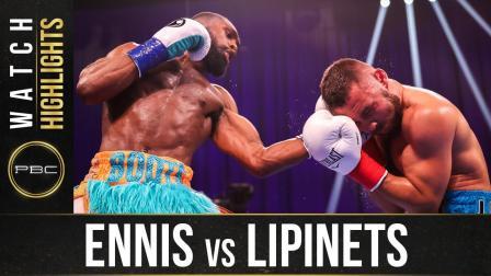 Ennis vs Lipinets - Watch Fight Highlights   April 10, 2021