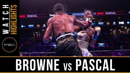 Browne vs Pascal - Fight Highlights | August 3, 2019