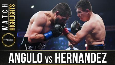 Angulo vs Hernandez - Watch Fight Highlights | August 29, 2020