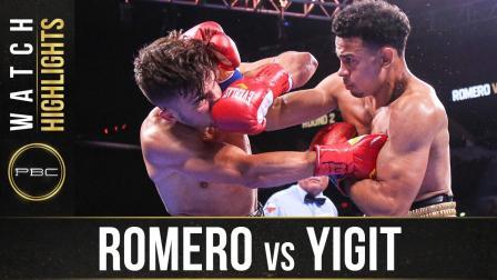 Romero vs Yigit — Watch Fight Highlights | July 17, 2021