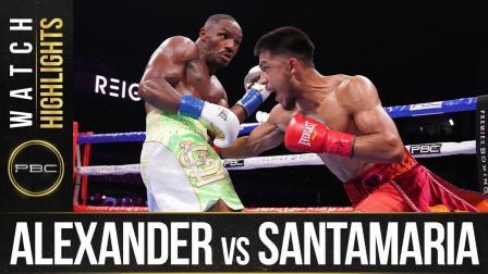 Alexander vs Santamaria HIGHLIGHTS: August 7, 2021 | PBC on FOX