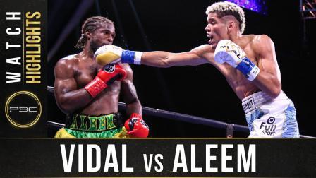 Vidal vs Aleem — Watch Fight Highlights | July 17, 2021
