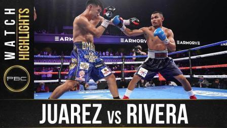 Juarez vs Rivera - Watch Fight Highlights | June 27, 2021