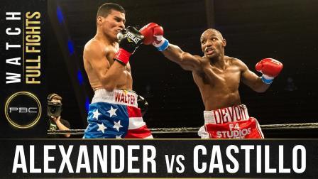 Alexander vs Castillo Full Fight: November 21, 2017 - PBC on FS1