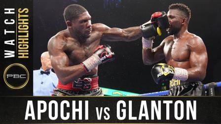 Apochi vs Glanton - Watch Fight Highlights   June 27, 2021