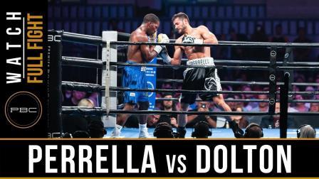 Perrella vs Dolton - Watch Full Fight   July 13, 2019