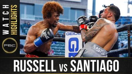 Russell vs Santiago -  Watch Fight Highlights | May 29, 2021