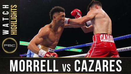 Morrell vs Cazares - Watch Fight Highlights | June 27, 2021