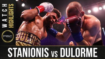 Stanionis vs Dulorme - Watch Fight Highlights | April 10, 2021