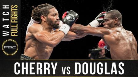 Cherry vs Douglas Full Fight: April 4, 2017 - PBC on FS1