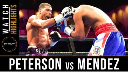Peterson vs Mendez - Watch Fight Highlights   March 24, 2019