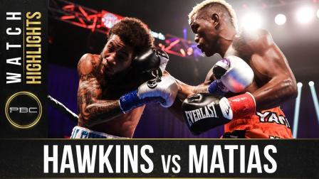 Hawkins vs Matias - Watch Fight Highlights | October 24, 2020