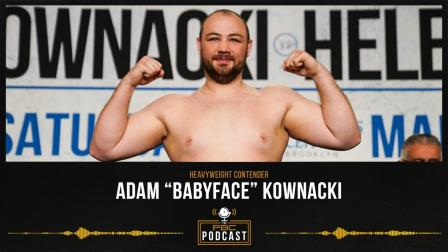 Adam Kownacki Has Vengeance On His Mind   The PBC Podcast