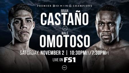 Castano vs Omotoso Full Fight Preview