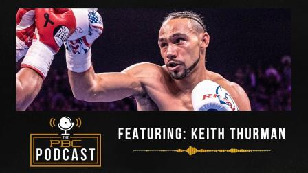 Keith Thurman and The Art Of The Comeback
