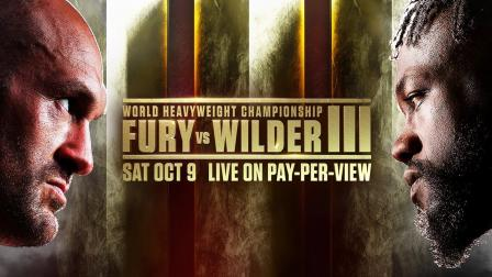 Tyson Fury vs Deontay Wilder III PREVIEW: October 9, 2021 | Live on PPV